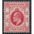 HONG KONG - 1907 4c carmine-red King Edward VII, multi crown CA watermark, MH – SG # 93