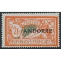 ANDORRA - 1931 2Fr orange/blue Merson overprinted ANDORRE, MH – Michel # 19