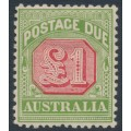 AUSTRALIA - 1909 £1 rose-red/green Postage Due, perf. 12½:12, crown A watermark, MH – SG # D73