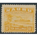 NAURU - 1924 10/- yellow Freighter on rough paper, MH – SG # 39A